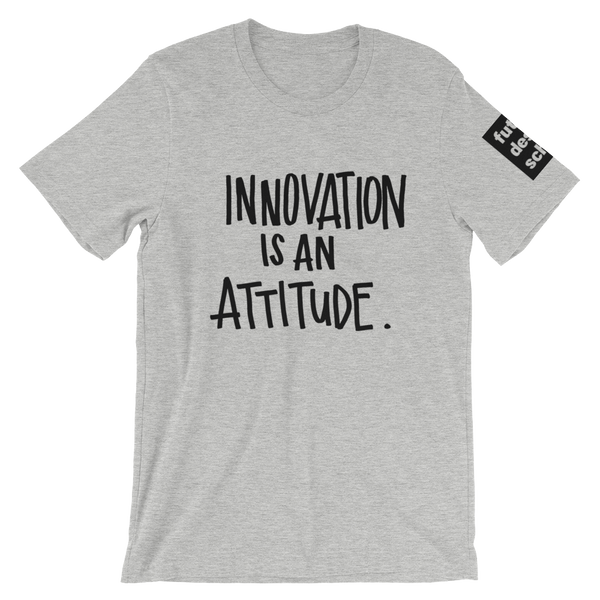 Innovation Attitude Short-Sleeve Unisex T-Shirt