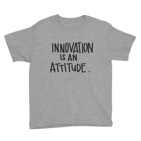 Innovation Attitude Youth Short Sleeve T-Shirt