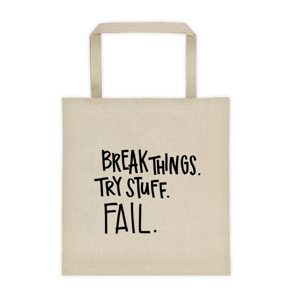 Break Things Tote bag