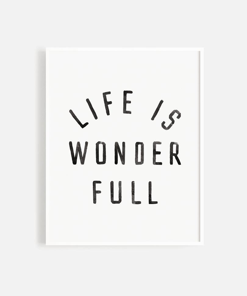 Rylee + Cru Life is Wonderful Art Print