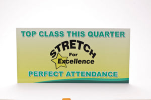 Perfect Attendance Sign