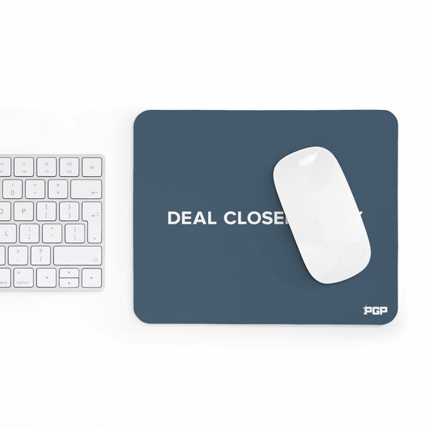 Deal Closers Only Mousepad