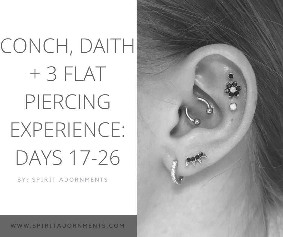 Kourtney's Conch, Daith + 3 Flat Piercing Experience: Days 17-26