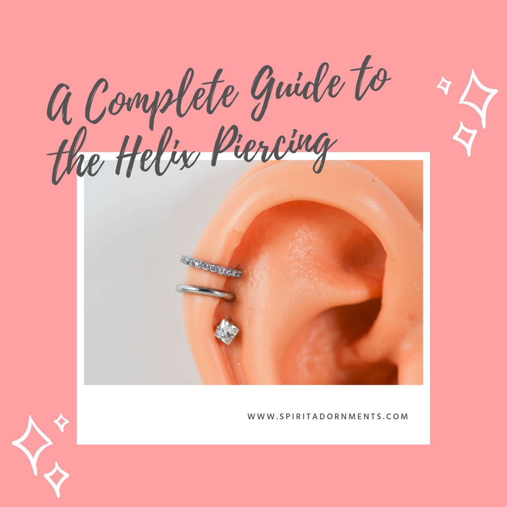 A Complete Guide to the Helix Piercing