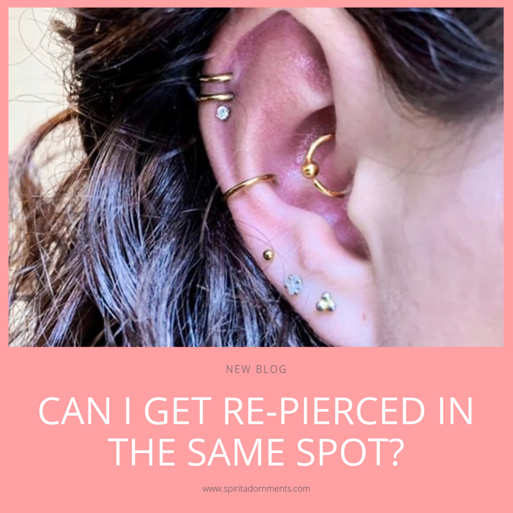 Can I Get Re-pierced in the Same Spot?