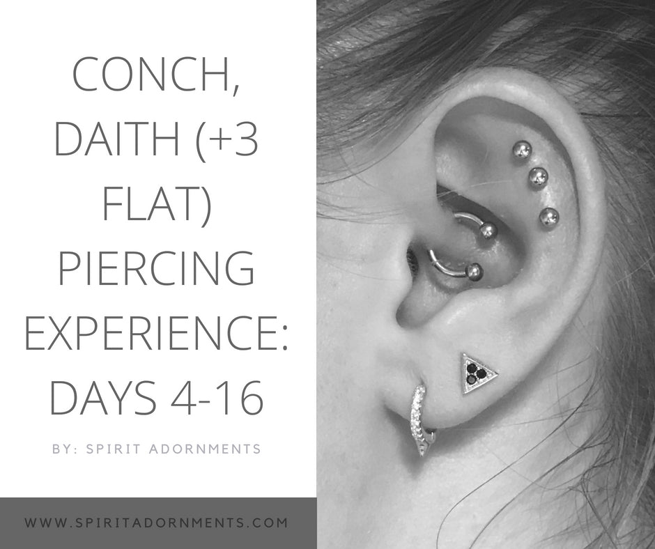 Kourtney's Conch, Daith (+3 Flat) Piercing Experience: Days 4-16