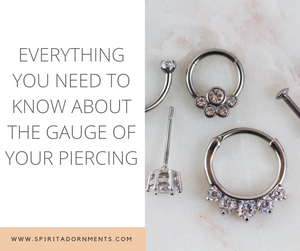 Everything You Need to Know About The Gauge of Your Piercing