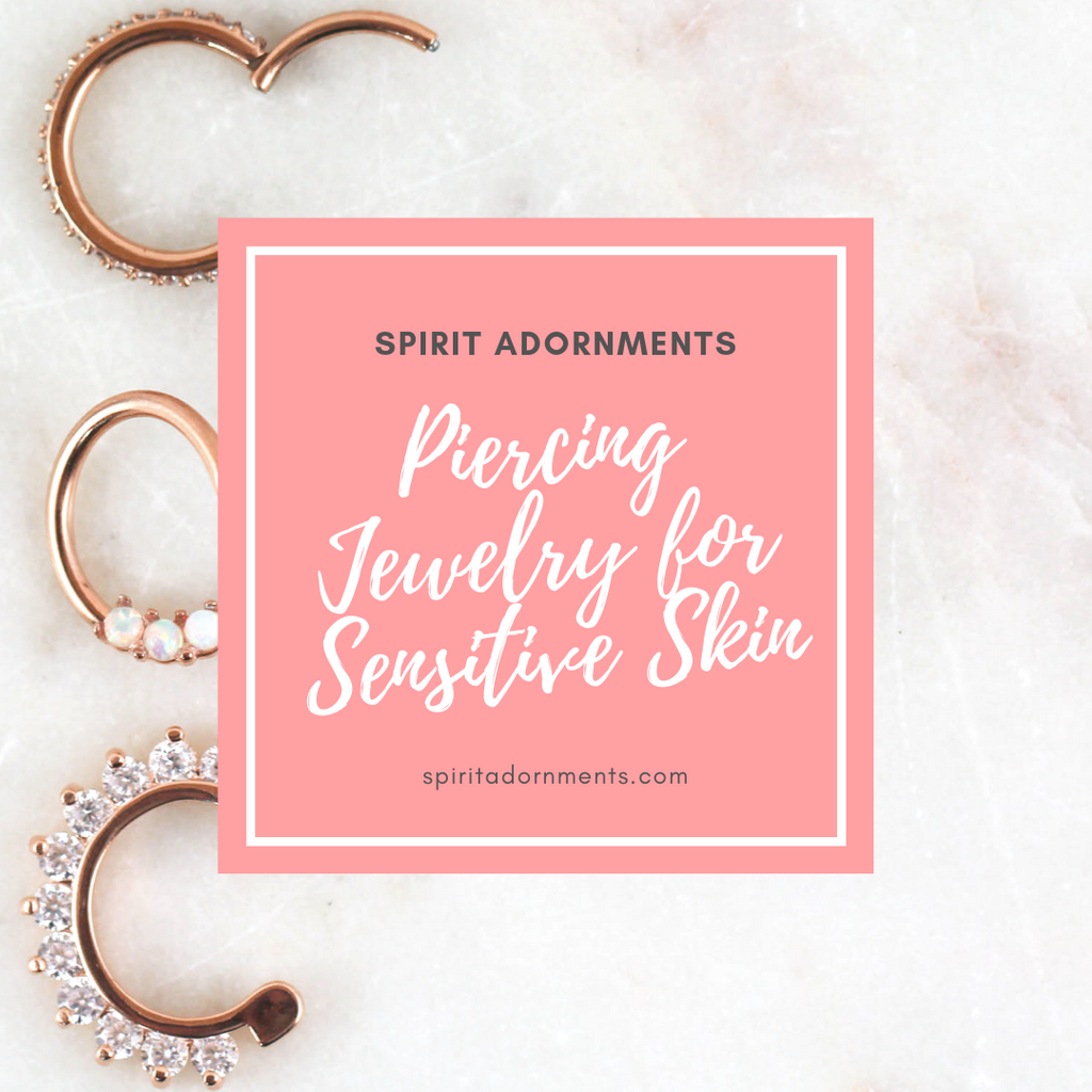 Piercing Jewelry for Sensitive Skin