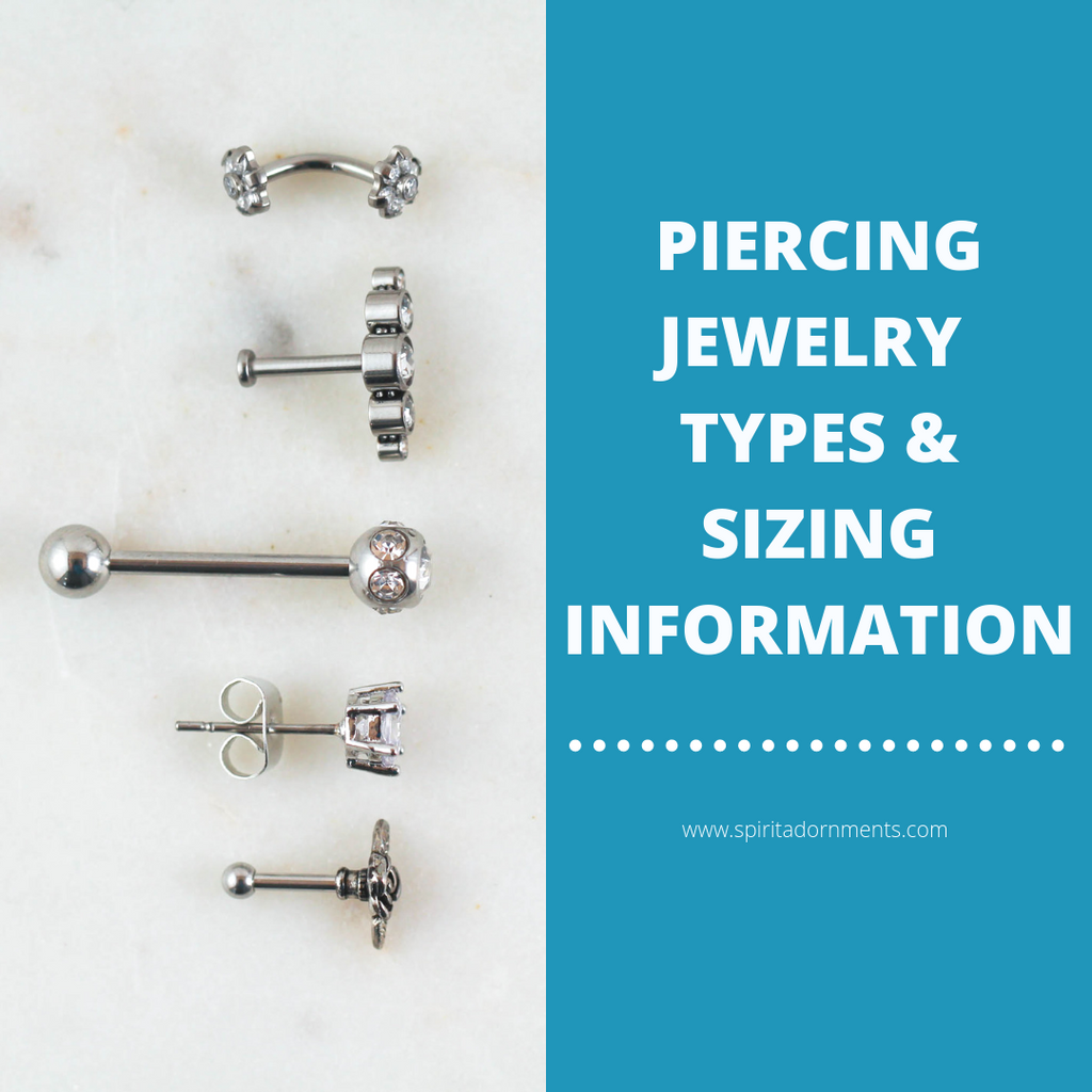 Piercing Jewelry Types & Sizing Information