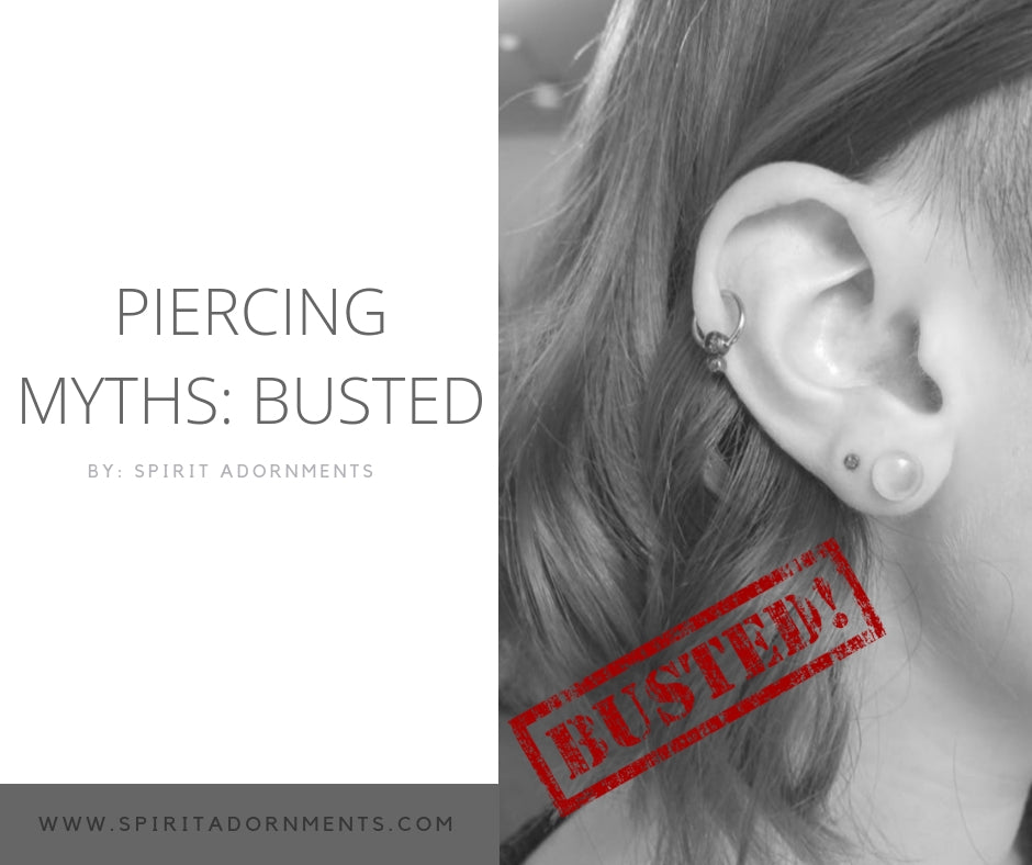 Piercing Myths: BUSTED