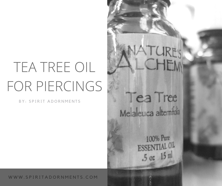 Tea Tree Oil For Piercings