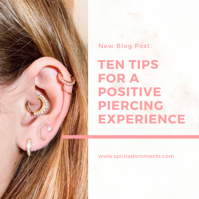 Ten Tips for a Positive Piercing Experience