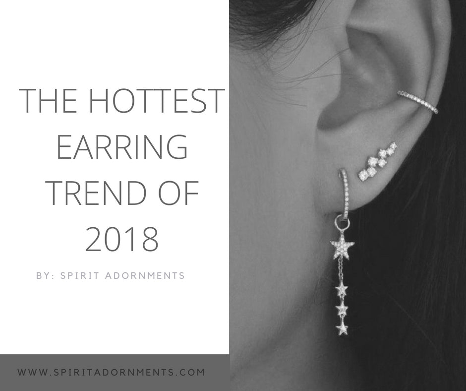 The Hottest Earring Trend in 2018