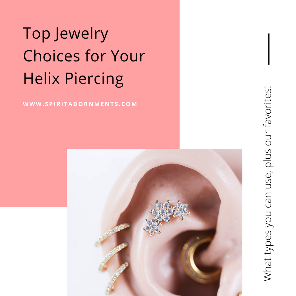 Top Jewelry Choices for Your Helix Piercing