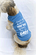 Guess What You're Gonna Be A Dad Small Dog Tank Top