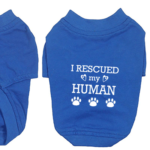 I Rescued My Human Dog T-Shirt