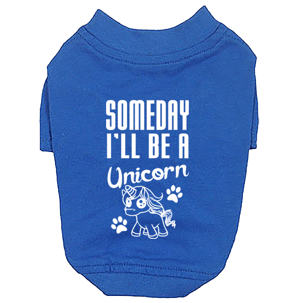 Someday I'll Be a Unicorn Small Dog T-Shirt
