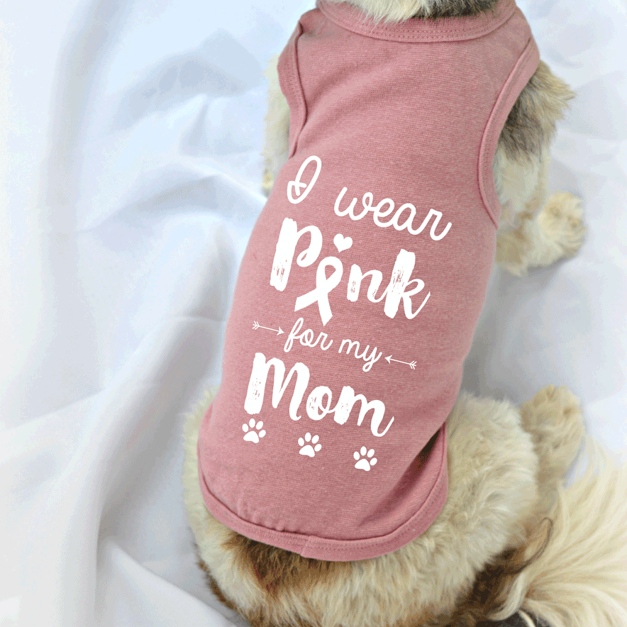 I Wear Pink for Mom Breast Cancer Awareness Dog Tank Top