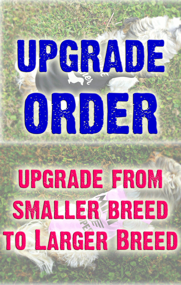 Upgrade from Smaller Breed Dog Shirt to Larger Breed Dog Tank Top