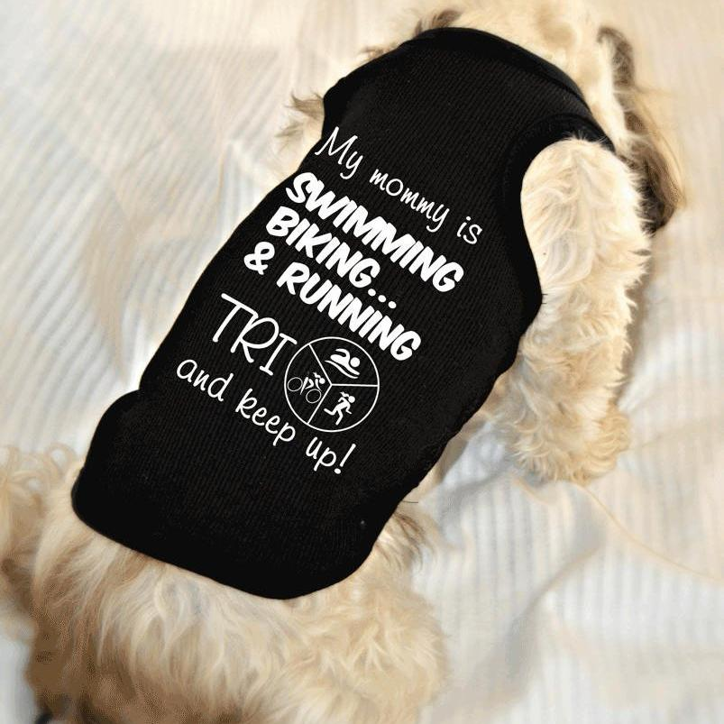 Tri and Keep Up Triathlon Dog Tank Top Cheer on Mom