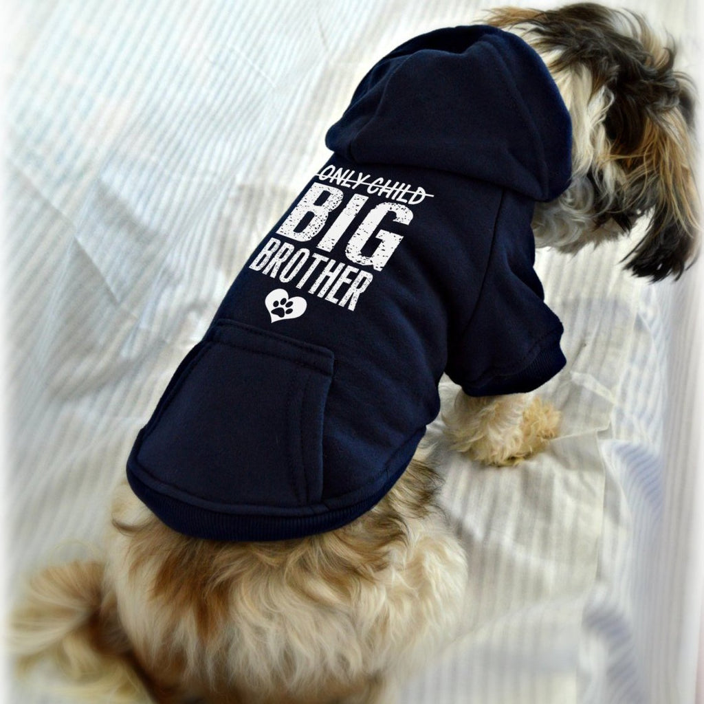 Only Child Big Brother Pregnancy Reveal Dog Hoodie