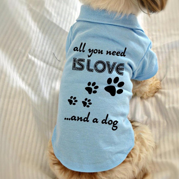 All You Need is Love and a Dog Polo T-Shirt