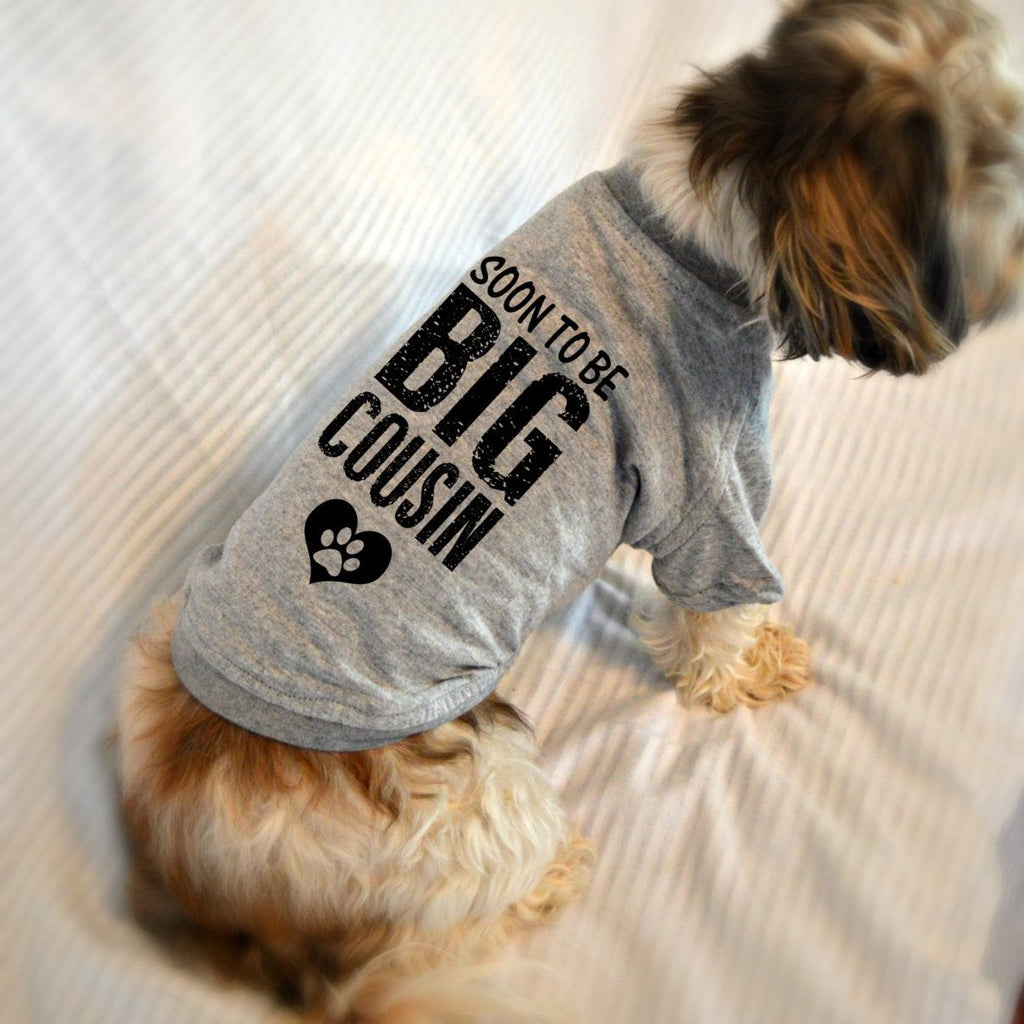 Soon to Be Big Cousin Small Dog T-Shirt