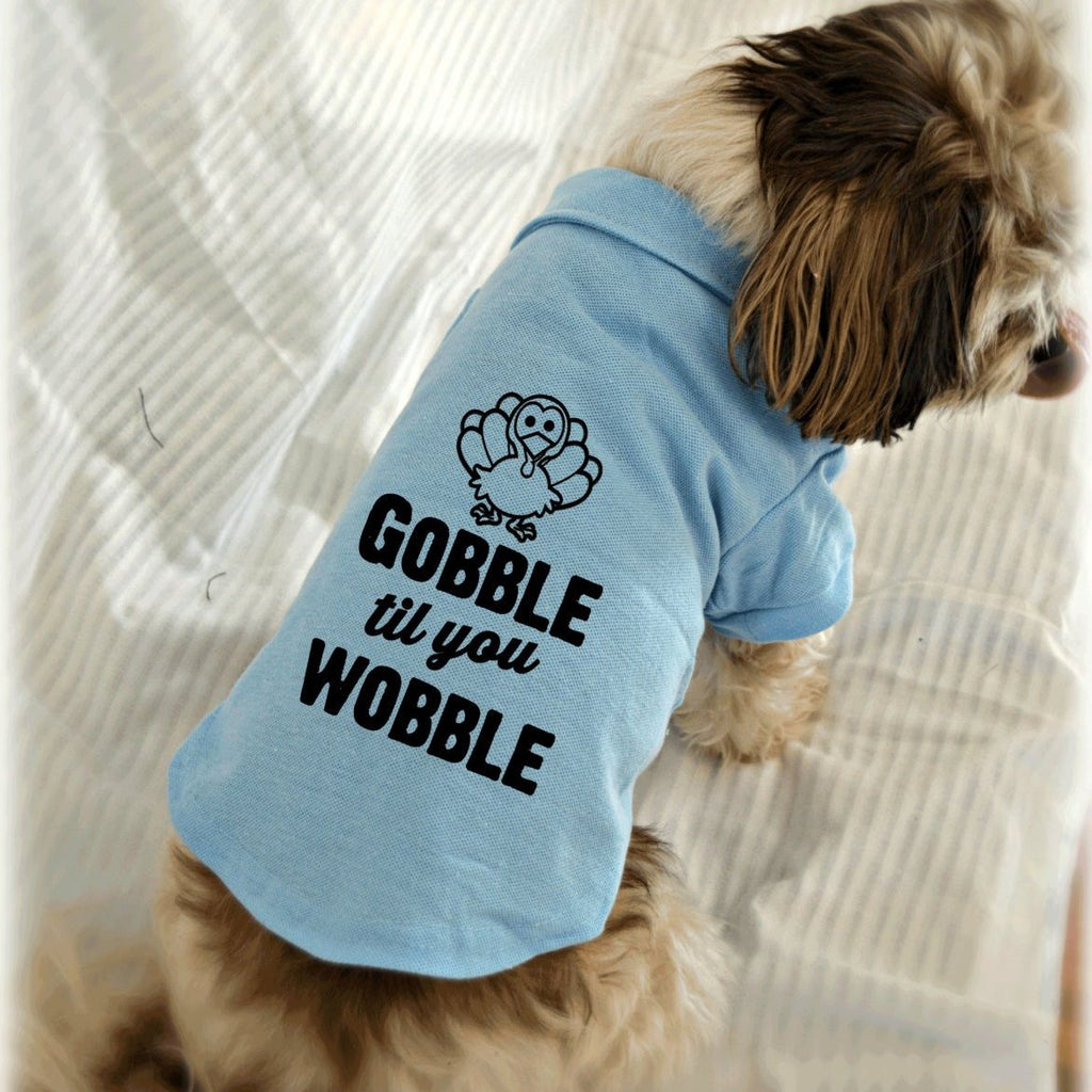 Gobble Til You Wobble Thanksgiving Dog Polo Shirt