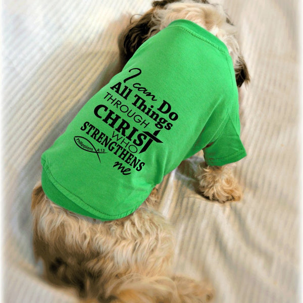 I Can Do All Things Through Christ Phil 4:13 Bible Verse Dog Shirt