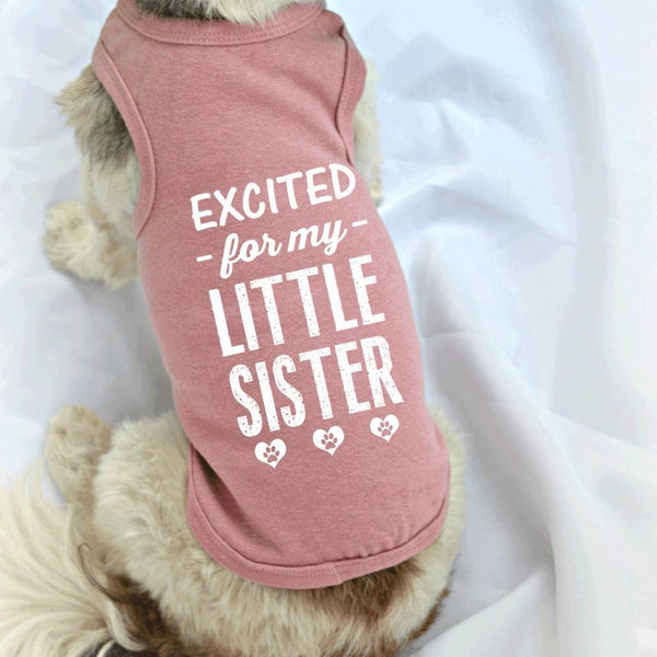 Gender Reveal Excited for my Little Sister Small Dog Tank Top