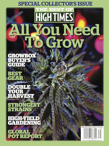 Best of High Times #71 - All You Need to Grow