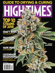 HIGH TIMES Magazine December 2018 - Issue 515