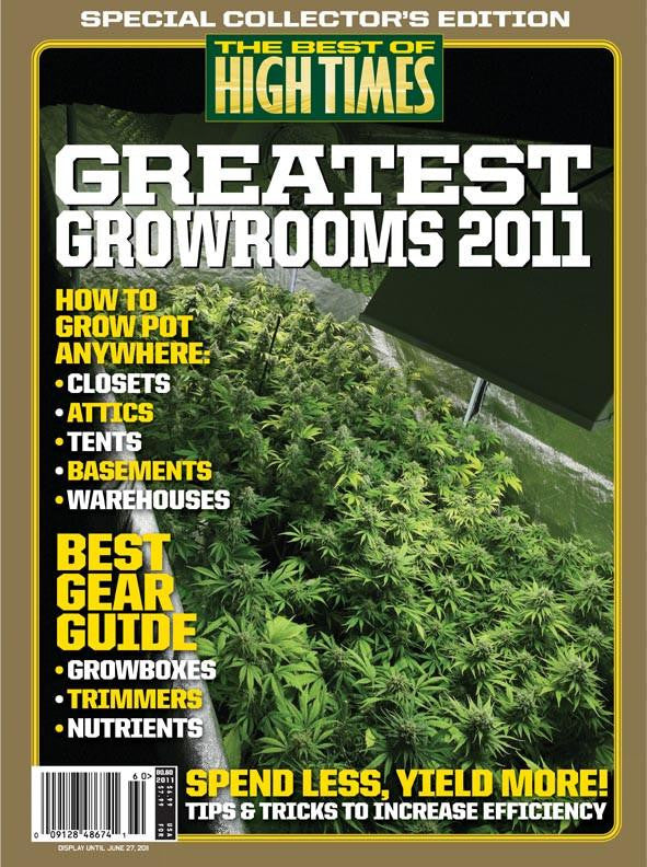 Best of High Times #60 -  Greatest Growrooms 2011