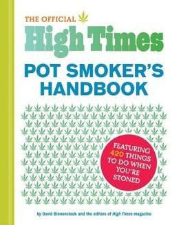 The Official High Times Pot Smoker's Handbook