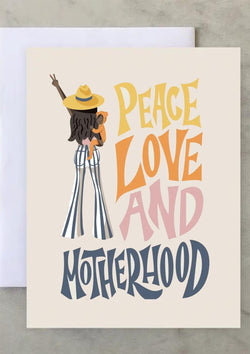 Peace Love Motherhood Greeting Card