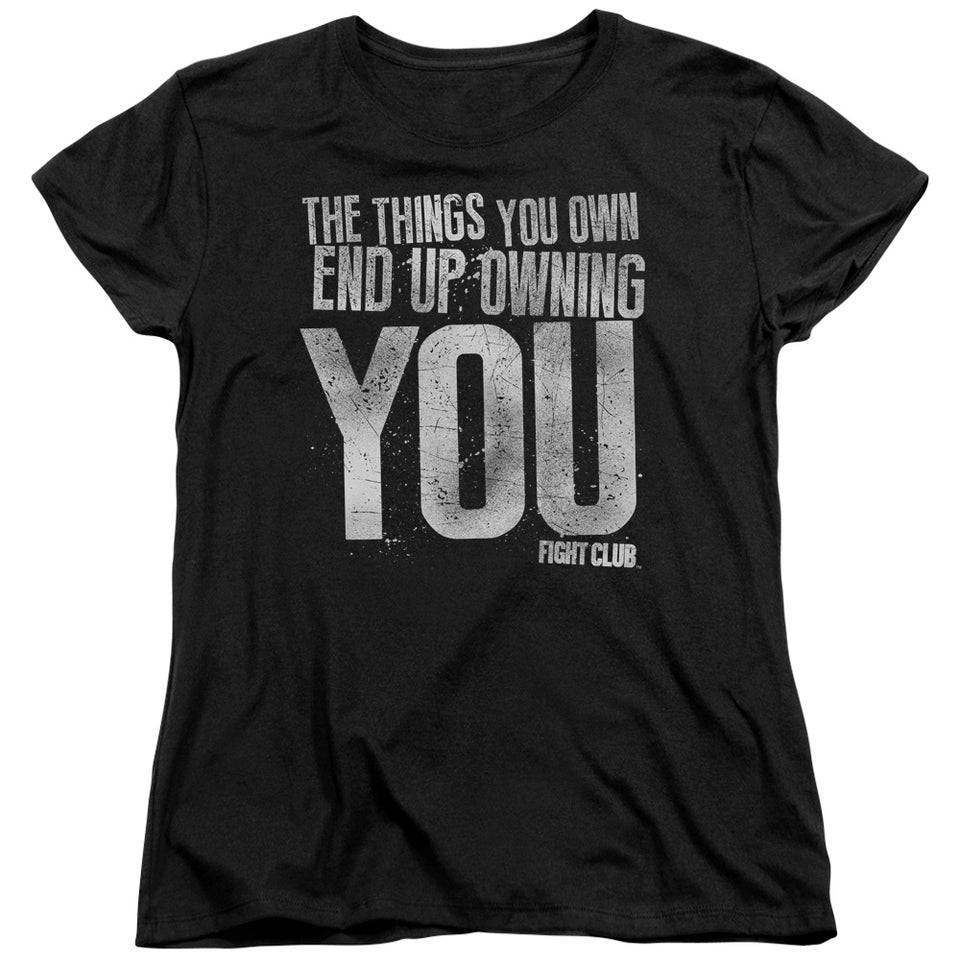 "Fight Club - ""Owning You"" (Women's Tee)"