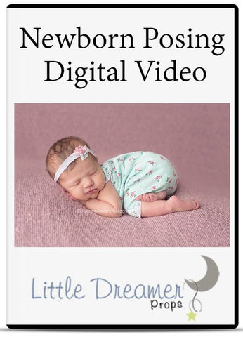 Newborn photography 101 posing  Video instant download