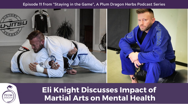 EP11 Eli Knight Discusses Impact of Martial Arts on Mental Health