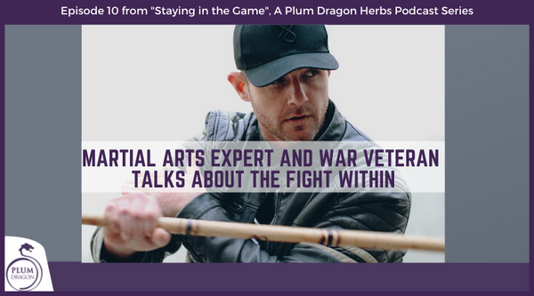 EP10 Martial Arts Expert and War Veteran Talks About The Fight Within