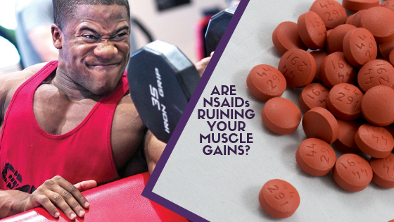 Stop Ruining Your Gains with NSAIDs – A Better Way to Treat Muscle Soreness and DOMS