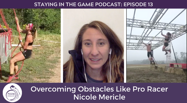 EP14 Overcoming Obstacles Like Pro Racer Nicole Mericle