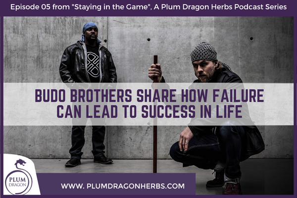 Budo Brothers Share How Failure Can Lead to Success in Life