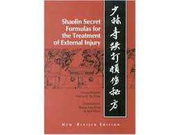 Shaolin Secret Formulas for the Treatment of External Injury 2nd Edition