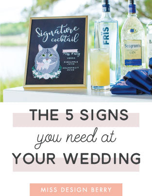 The 5 Signs You Need at Your Wedding