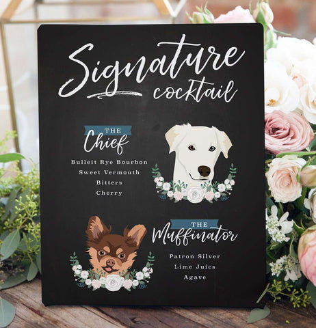 Two Pet Portrait Wedding Signature Cocktail Sign