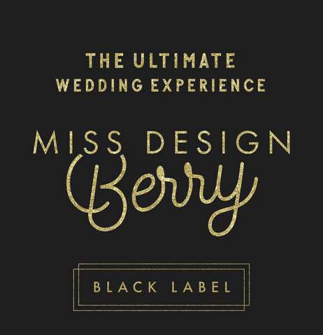Miss Design Berry Wedding Bundle Miss Design Berry Black Label - The Ultimate Wedding Experience