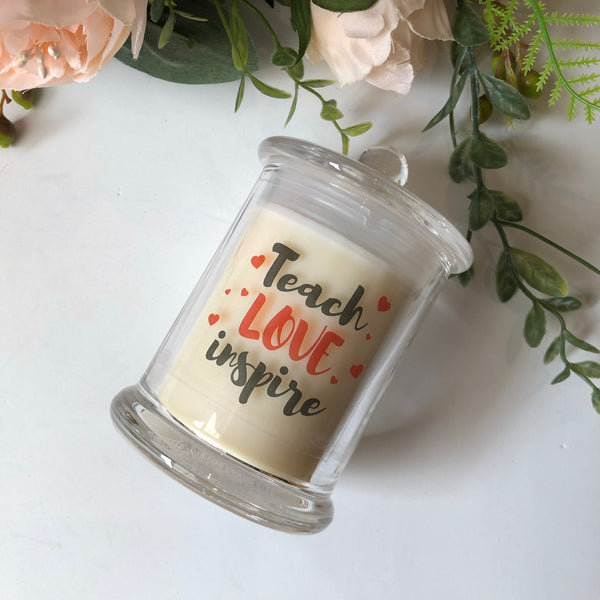 Teach Love Inspire Candle