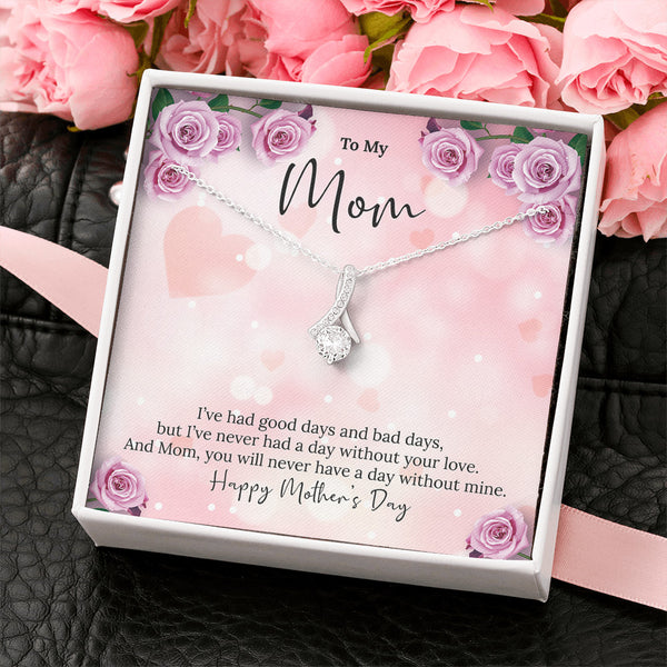 Never A Day Without Mom's Love Necklace