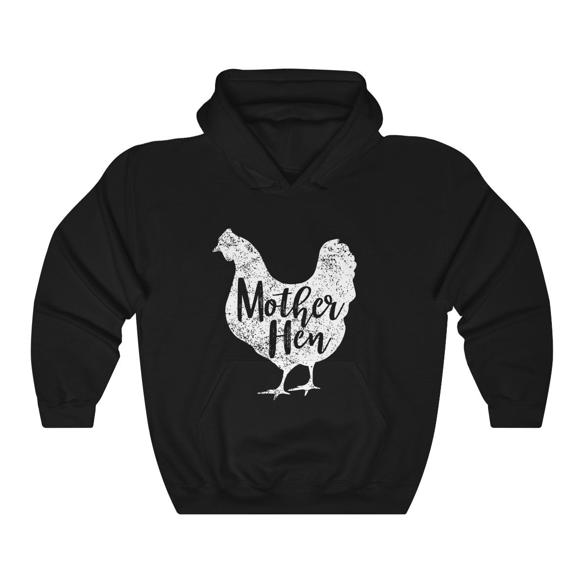Mother Hen Chicken Hoodie