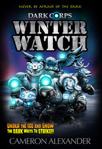 Winter Watch (Book #11) - Dark Corps